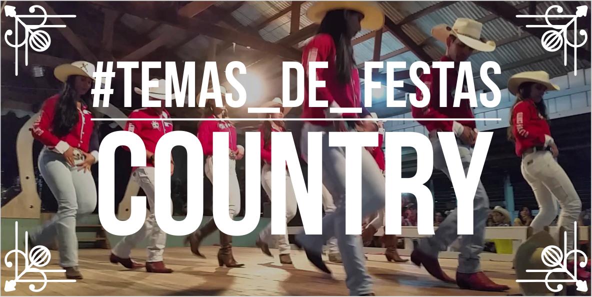 Temas para festas: Country