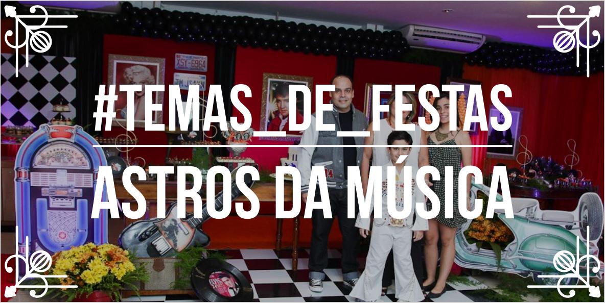 Temas de Festa Astros da Música