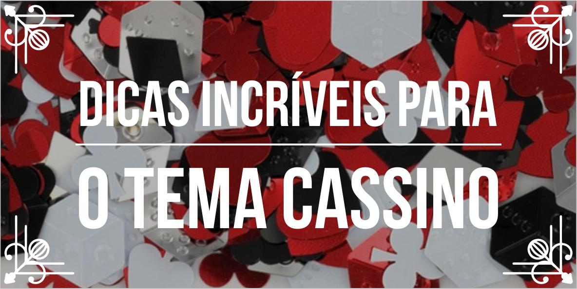 Temas de festa – Cassino