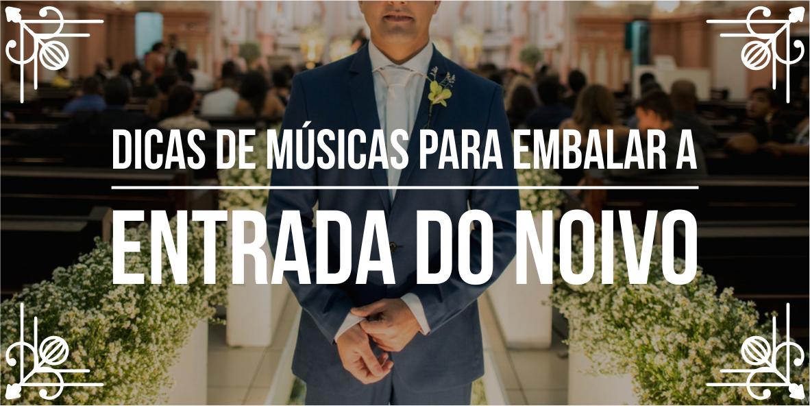 Lista de músicas para casamento – Parte 2
