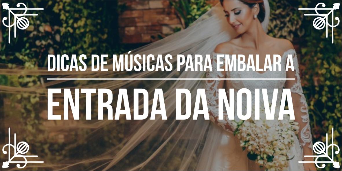 Lista de músicas para casamento – Parte 3