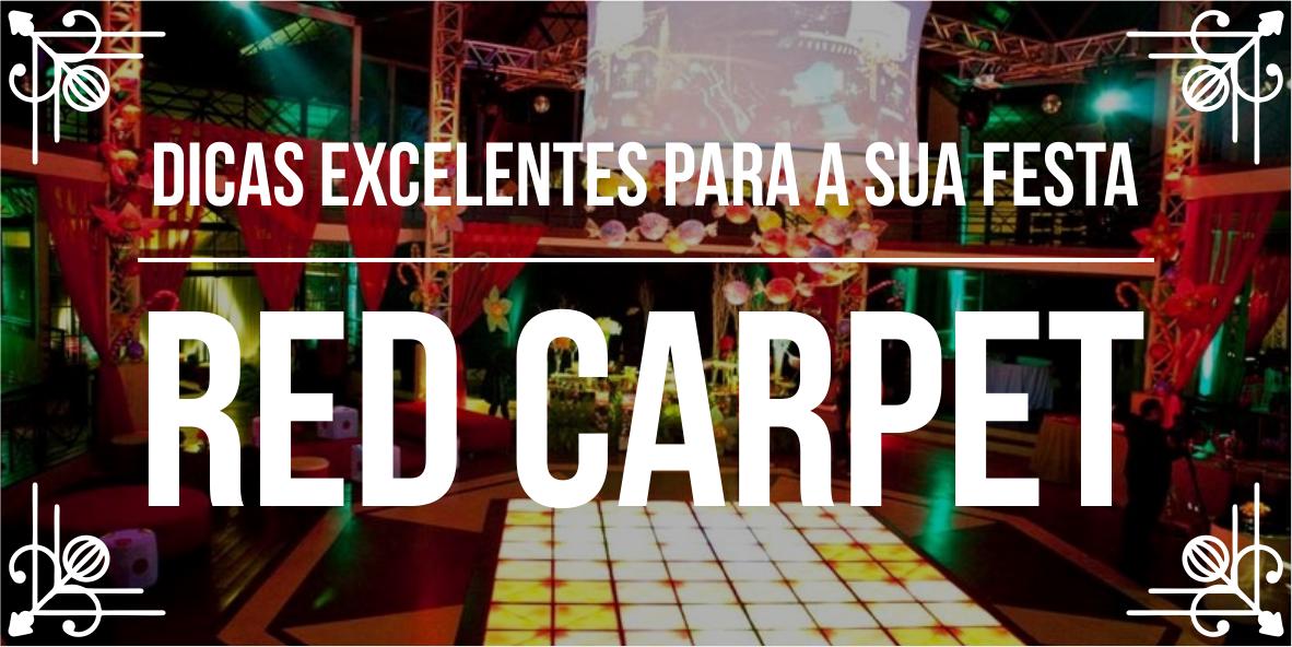Temas de eventos incríveis: Festa Red Carpet