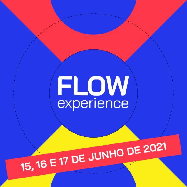 Flow Experience 2021: por dentro do maior evento on-line do país